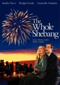 Семейное дело / The Whole Shebang (2001)