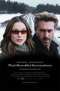 ����� �� ����� / That Beautiful Somewhere (2006)