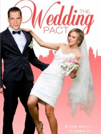 ������� ������� / The Wedding Pact (2013) �������� ������
