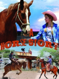 ������� ����� ������� / A Horse Story (2015) �������� ������