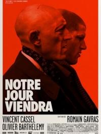 ��� ���� ������ / Notre jour viendra (2010) �������� ������