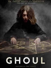Упырь / Ghoul (2015) смотреть онлайн