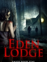 Райский коттедж / Eden Lodge (2015) смотреть онлайн
