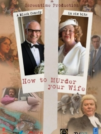 ��� ����� ���� ���� (��) / How to Murder Your Wife (2015) �������� ������