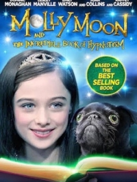 ����� ��� � ��������� ����� ������� / Molly Moon and the Incredible Book of Hypnotism (2015) �������� ������