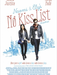 ��, ���� ������ �������� / Naomi and Ely's No Kiss List (2015) �������� ������