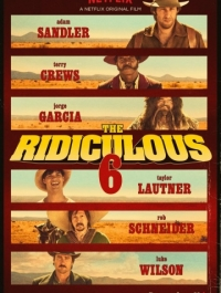 ������� ������� / The Ridiculous 6 (2015) �������� ������