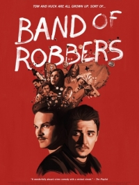 Банда грабителей / Band of Robbers (2015) смотреть онлайн