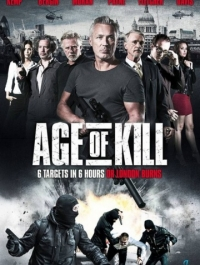 Век убийств / Age of Kill (2015) смотреть онлайн