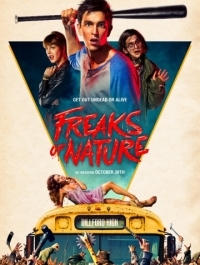 ������ � ���� / Freaks of Nature (2015) �������� ������