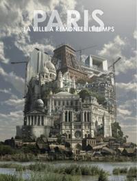 Париж: Путешествие во времени / Paris la ville à remonter le temps (2012) смотреть онлайн
