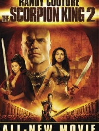 ���� ���������� 2: ����������� ����� / The Scorpion King: Rise of a Warrior (2008) �������� ������