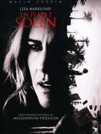 Место под солнцем / En plats i solen (2012) смотреть онлайн