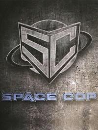 Космический полицейский / Space Cop (2016) смотреть онлайн